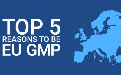 Top 5 Reasons to be EU GMP | Podcast