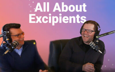 All About Excipients | Podcast